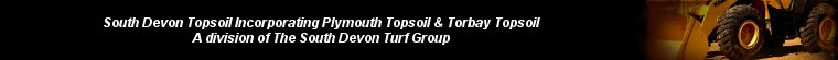 Plymouth and Torbay Topsoil suppliers